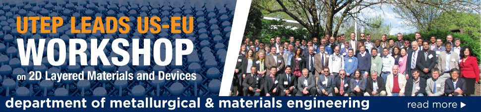 UTEP Leads US-EU Workshop on 2D Layered Materials and Devices